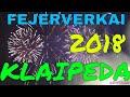 Naujieji Metai 2018 Klaipeda | Klaipeda Fejerverkai 2018 | Klaipeda Lietuva 2018 New Year Lithuania