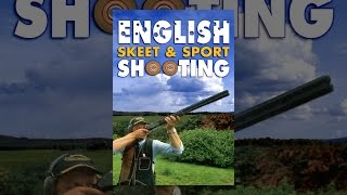 English Skeet & Sport Shooting: A How to Guide