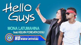 Mona Latumahina Ft Kelvin Fordatkossu HELLO GUYS