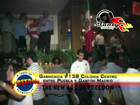 Inaguracion Freedom Hermosillo (DJ FanTy - Songente)