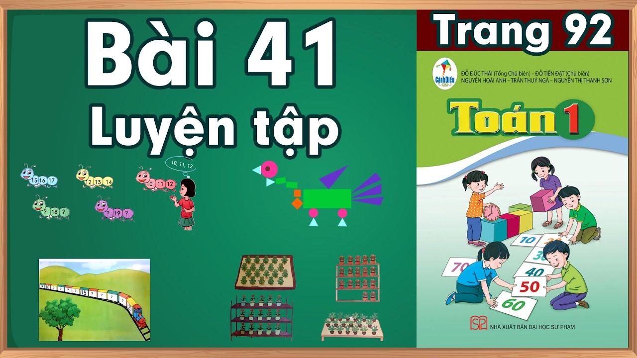 Học toán lớp 1|Toán lớp 1 sách cánh diều bài 41 |học toán  lớp 1 trực tuyến
