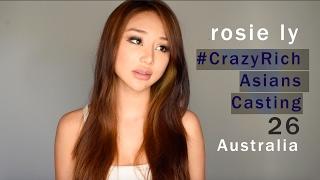 Crazy Rich Asians Casting - #CRAZYRICHASIANScasting - ROSIE LY - Australia