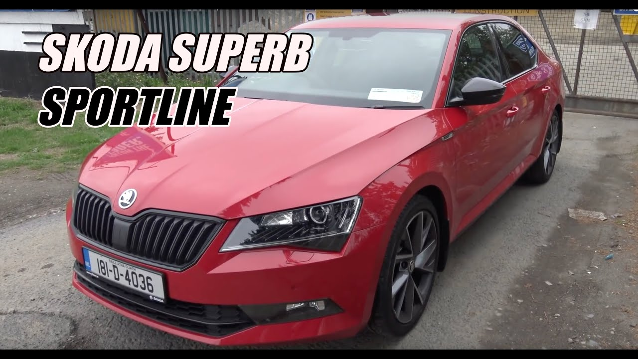 Skoda Superb Sportline Review The Best Value Saloon Out There