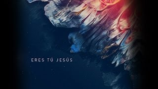 Eres Tú Jesús - Letra Oficial - Aliento (Feat. David Reyes)