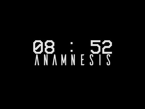 [SHORT FILM] 08:52 Anamnesis