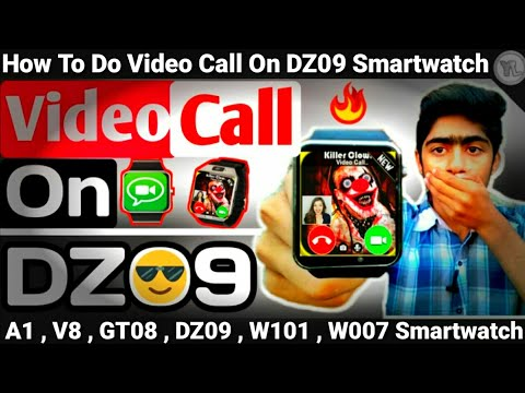 How To Do Video Call On DZ09 Smartwatch | Video Call On DZ09 Smartwatch | Full Process | You Look