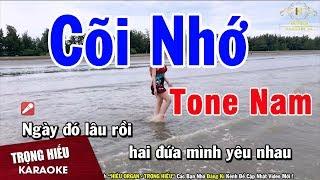 Karaoke Cõi Nhớ Tone Nam Nhạc Sống | Trọng Hiếu