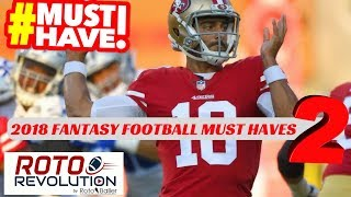 2018 Fantasy Football - Must Have Players For 2018 Vol. 2