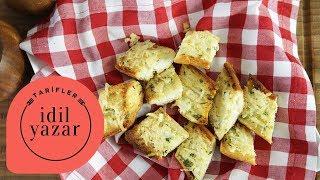 İtalyan Usulü Sarımsaklı Ekmek Nasıl Yapılır? -  İdil Yazar - Yemek Tarifleri