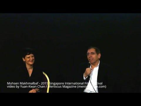 Mohsen Makhmalbaf masterclass - 2015 Singapore International Film Festival - Meniscus Magazine