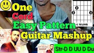 1 Chord Easy Pattern Atif Aslam Mashup-Easy Guitar Lesson..By-Mera Guitar Channel(Hindi/Bengali)
