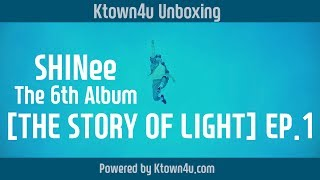 Baixar [Ktown4u Unboxing] SHINee - 6th Album ['The STORY of LIGHT' EP.1] 샤이니 6집