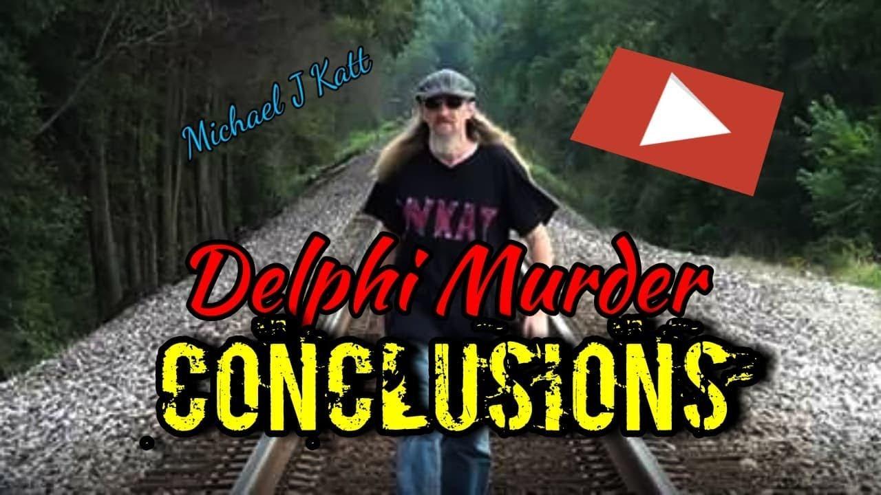 DELPHI MURDER CONCLUSIONS