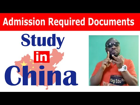 Admission Required Documents in China /Scholarship in China /CSC Scholarship Documents