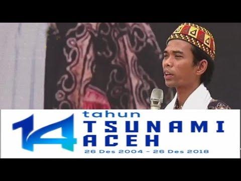 MENGGETARKAN! CERAMAH FULL Ustadz Abdul Somad MEMPERINGATI 14 TAHUN TSUNAMI ACEH, 26 Desember 2018