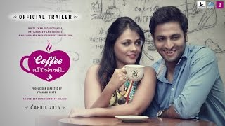 Coffee Ani Barach Kahi - Marathi Movie | Official Trailer