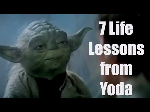 7 Life Lessons From Yoda That Apply To Your Life Yoda Teaching