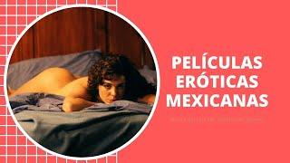 Pelicula mexicana erotica
