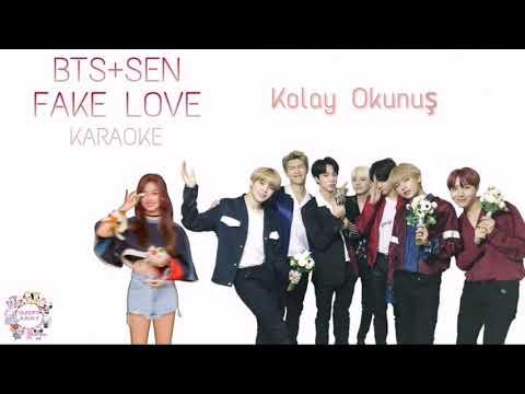 BTS 'FAKE LOVE' KARAOKE+SEN YOU (Kolay Okunuş-Easy Lycris)