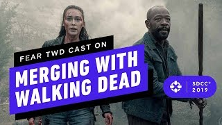 Fear TWD Cast on Finally Merging with The Walking Dead - Comic Con 2019