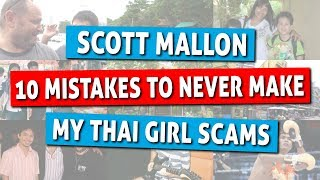 My Thai Wife Scams - 10 Mistakes To Never Make in Thailand