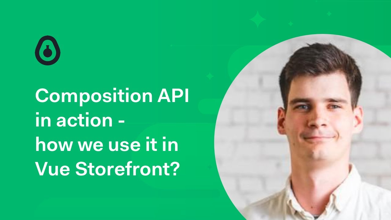 Composition API in action - how we use it in Vue Storefront? - Filip Rakowski