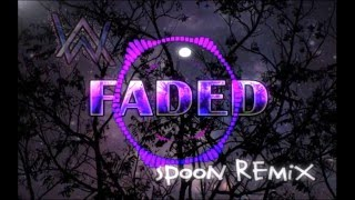 Alan Walker feat. Iselin Solheim - Faded (SPOON Remix) [Free Download]