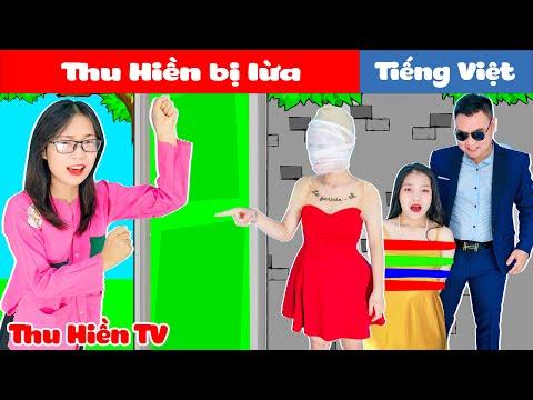 THU HIỀN BỊ LỪA 💕 Phim Cổ Tích Đời Thực Tập 84 💕 Thu Hiền TV
