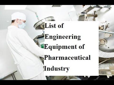 List Of Engineering Equipment Of Pharmaceutical Industry Bangla