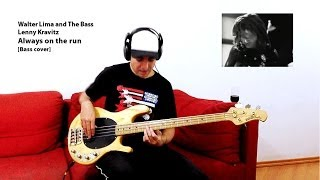 Lenny Kravitz - Always on the run [Bass cover]