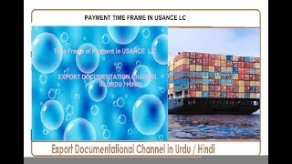 S.# 124 PAYMENT TIME FRAME IN USANCE L/C  in Urdu / Hindi