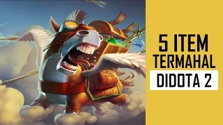 TOP 5 - 5 ITEM TERMAHAL DOTA 2