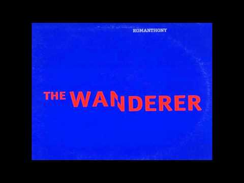 Romanthony - The Wanderer (CD Remix #9)