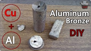 DIY Aluminum Bronze. One of the hardest bronzes!
