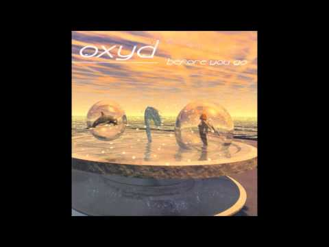 Oxyd - Before you go (Single Mix) (2002)