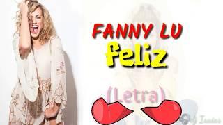 FANNY LU - Feliz- (LETRA ) EL  GRINCH
