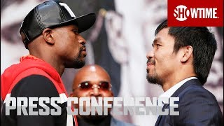 Floyd Mayweather vs. Manny Pacquiao | Final Press Conference | SHOWTIME
