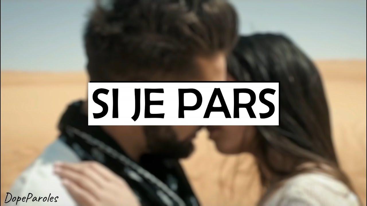 Kendji Girac - Si Je Pars (Paroles) - YouTube