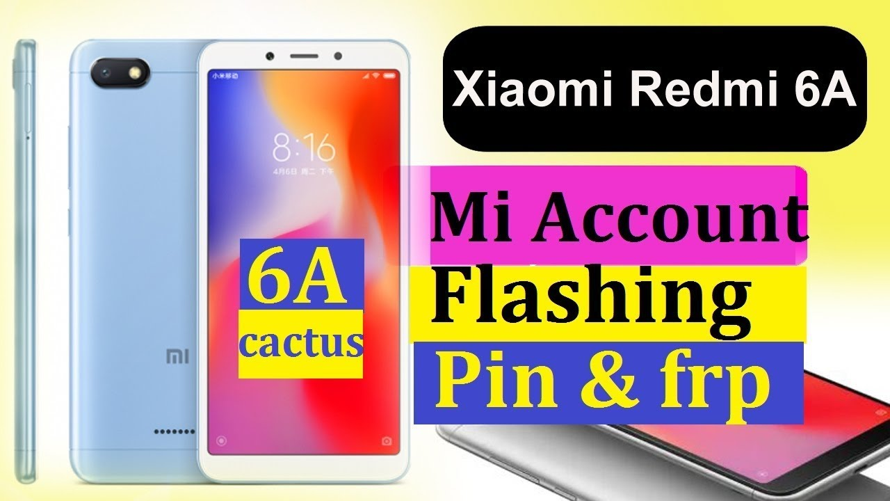 Redmi 6A Mi account/pin/patern/frp/flashing done