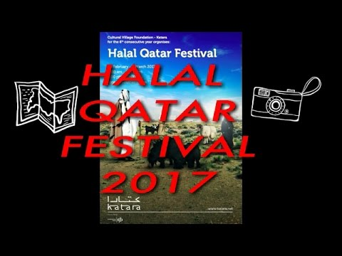Sixth Annual Halal QATAR 2017 | Must Watch Doha Event