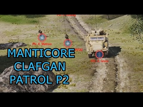 The CLAfgan Manticore patrol part 2: Ambushed and Pushed Back