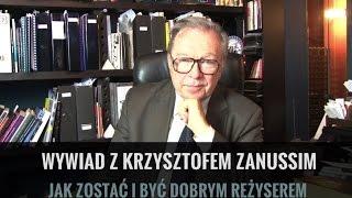 Jak robić dobre filmy i być dobrym reżyserem - opowiada Krzysztof Zanussi
