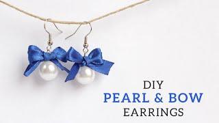 DIY Pearl & Bow Earrings