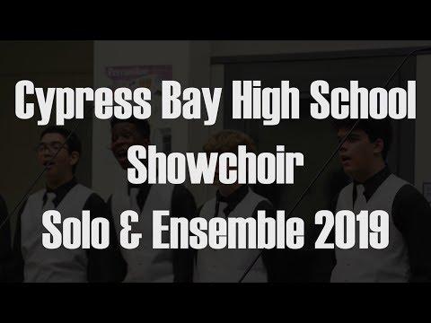 Cypress Bay High School Chorus Showchoir. S&E 2019