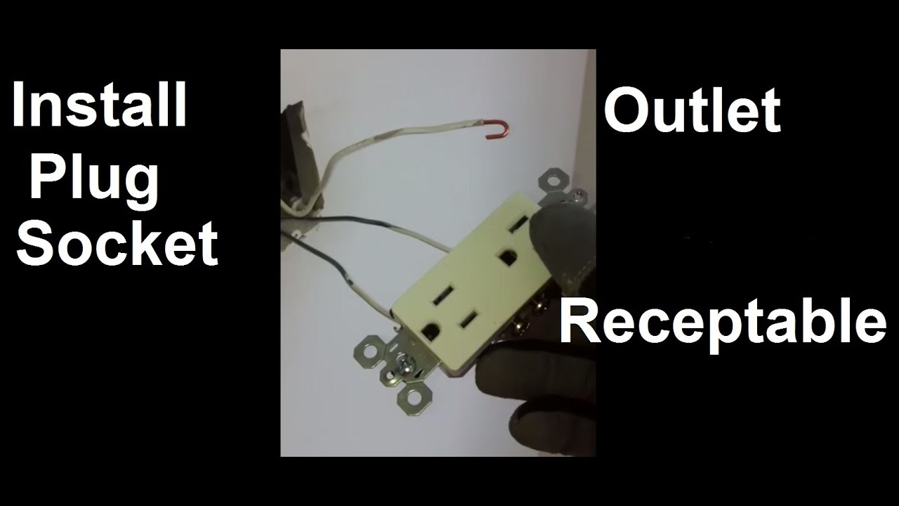 How To Install Electrical Socket Sockets Electriccal Wiring A Plug Outlet On 12 Awg Wires Youtube