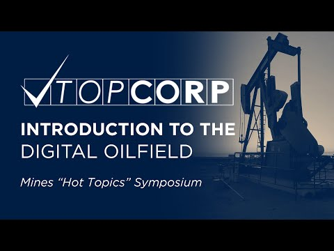 Introduction to the Digital Oilfield | TOP Energy Training