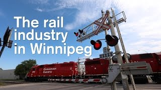 The rail industry in Winnipeg