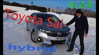 Обзор Toyota Sai без пробега по РФ. Круче Toyota Camry?