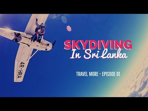 SKYDIVING in Sri Lanka (Travel More Ep. 01)