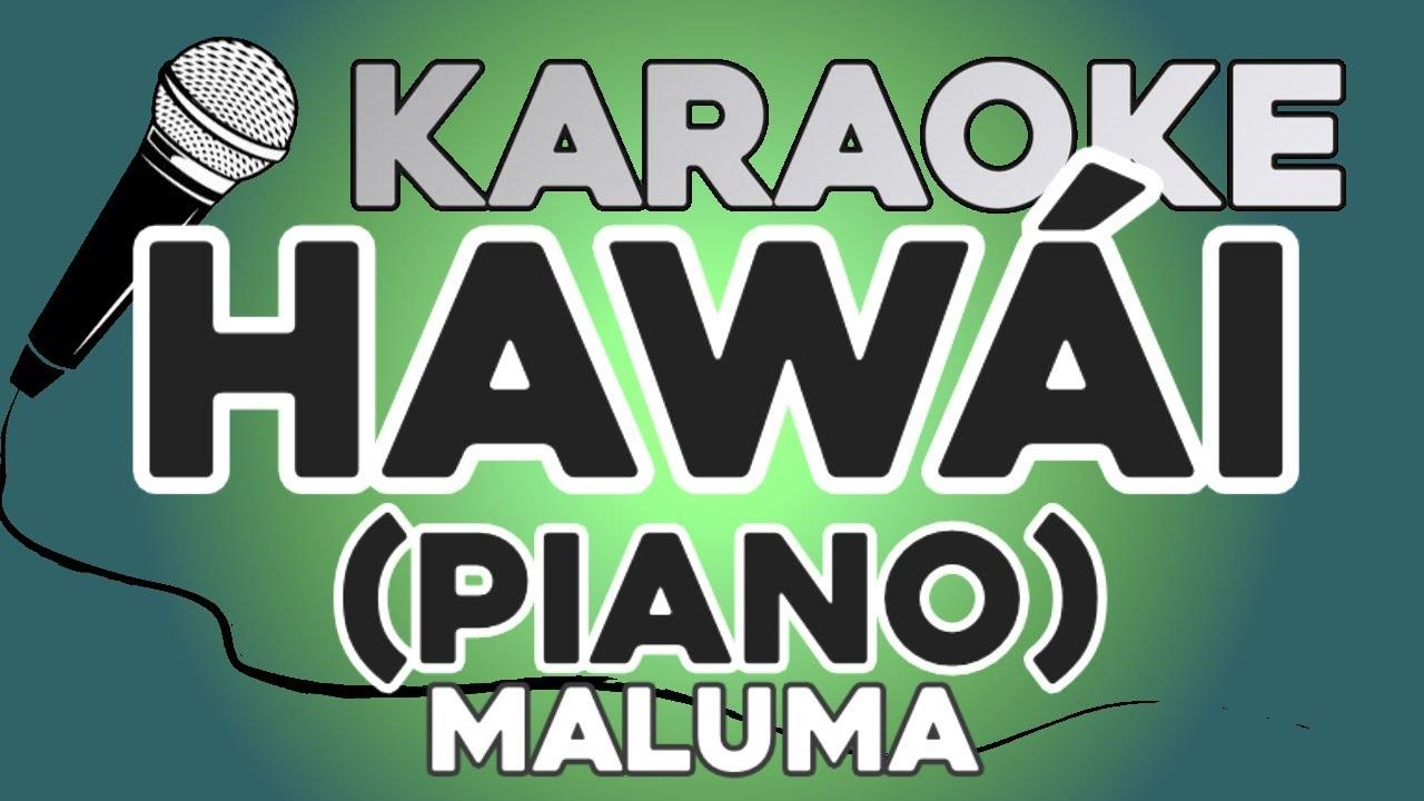 KARAOKE PIANO (Hawái - Maluma)